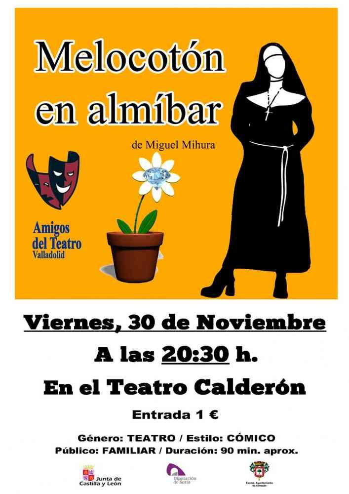 """""""Melocotón en Almibar"""", una comedia de Mihura en Almazán"""