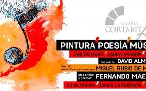 """""""Pintura, Poesía, Música"""", un evento único en CortabitArte Galeria"""