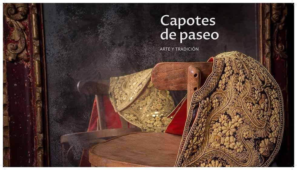 """""""Capotes de paseo"""", arte y tradición"""